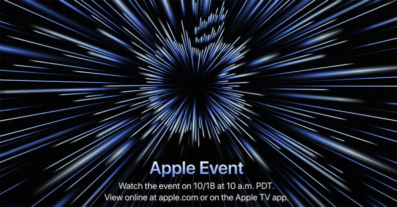 "Apple ประกาศวันจัดงาน Apple Event ""Unleashed"" ในวันที่ 18 ตุลาคมนี้ คาดเปิดตัว MacBook รุ่นใหม่ที่ใช้ชิป M1X"